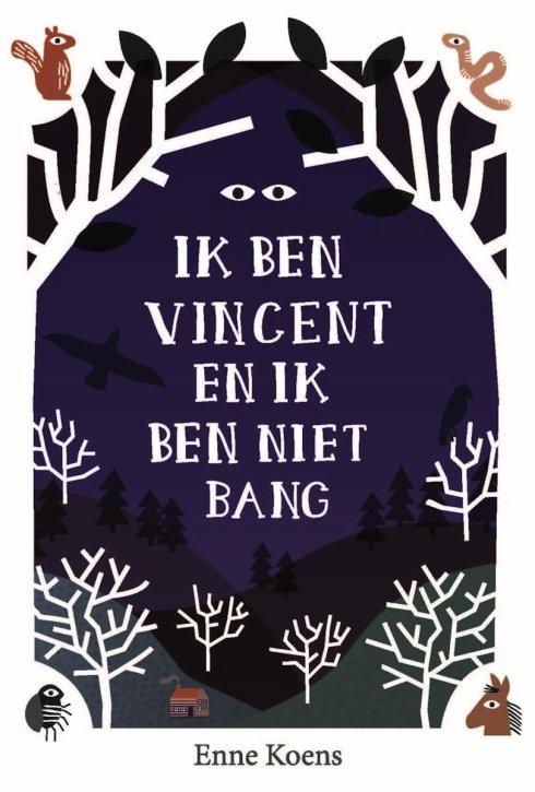 Ik-ben-Vincent-en-ik-ben-niet-bang